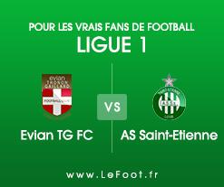 Evian TG – Saint-Etienne : Présentation