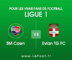 Caen – Evian TG : Présentation